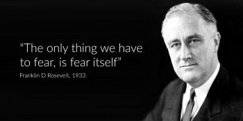 fdr-the-only-thing-we-have-to-fear-is-fear-itself (1).jpg